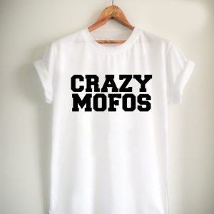 cool crazy mofos Unisex Tshirt