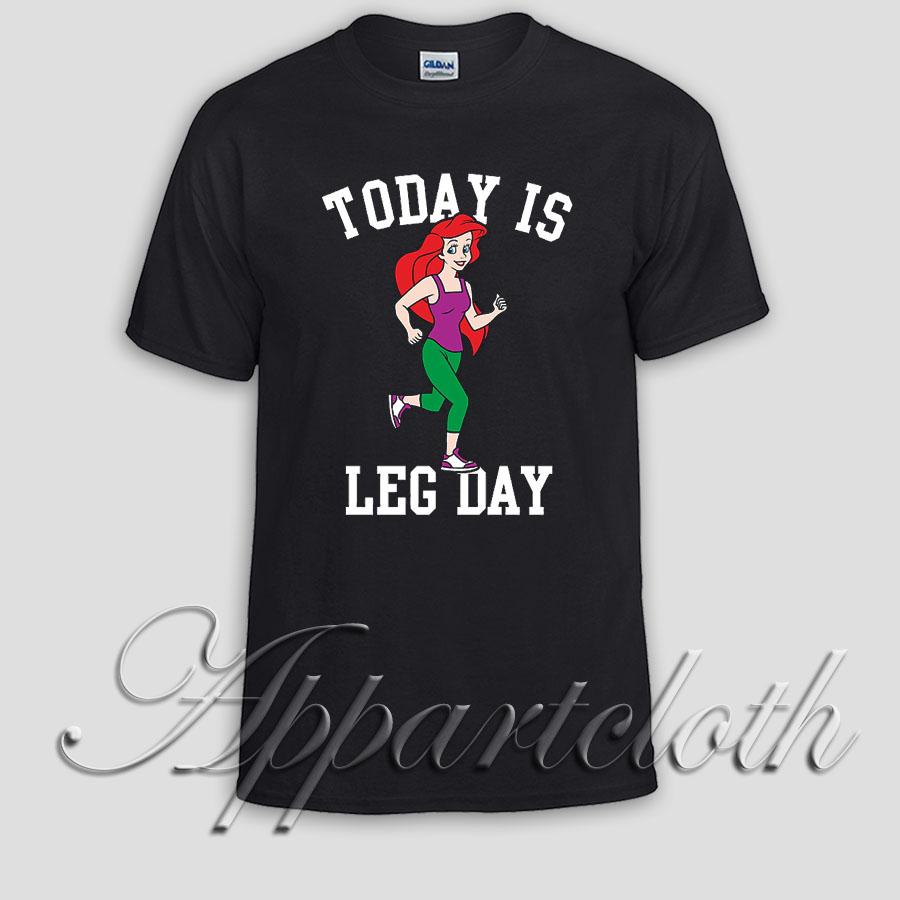 Today Is Leg Day Mermaid Gym Run Unisex Tshirt