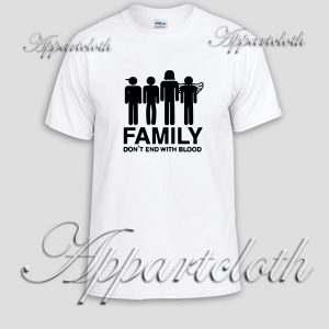 Family Don't End With Blood Unisex Tshirt