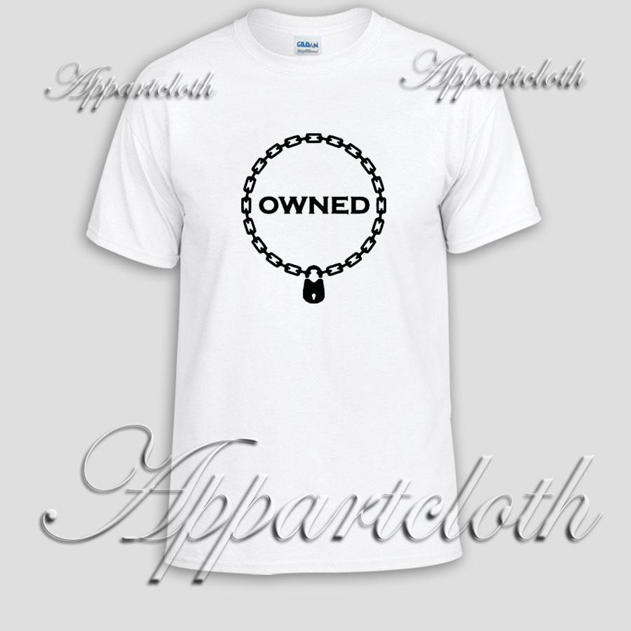 Owned Unisex Tshirt