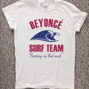 Beyonce Surf Team Unisex Tshirt