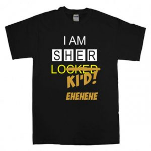 SherLoki'd , Sherlock holmes Unisex Tshirt