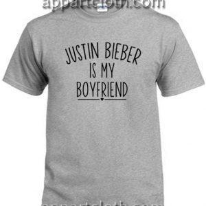 Justin bieber is my boyfriend T Shirt Size S,M,L,XL,2XL