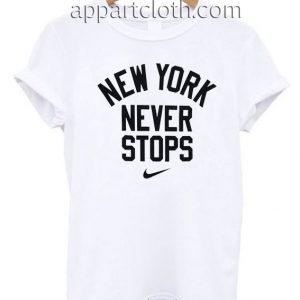 New York Never Stops T Shirt Size S,M,L,XL,2XL