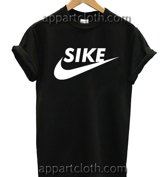 Sike Funny T Shirt Size S,M,L,XL,2XL