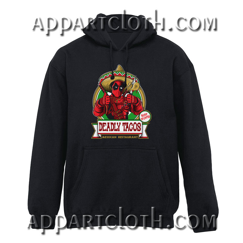 Deadly tacos Hoodie