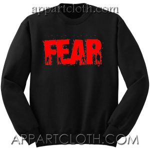 FEAR - The Walking Dead Unisex Sweatshirts