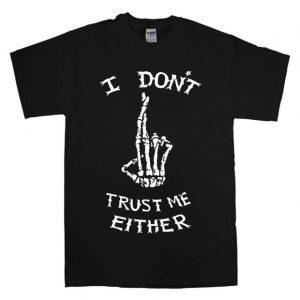I Don't Trust Me Either - Luke Hemmings 5SOS T Shirt Size S,M,L,XL,2XL