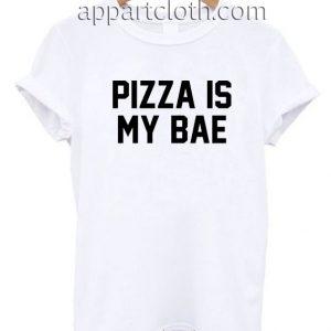 Pizza Is My Bae T Shirt Size S,M,L,XL,2XL