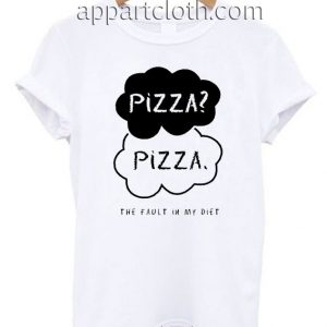 Pizza The Fault in My Diet Funny T Shirt Size S,M,L,XL,2XL