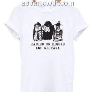 Rasied on biggie and nirvana T Shirt Size S,M,L,XL,2XL