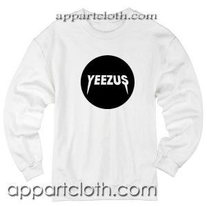 Yeezus kanye west Unisex Sweatshirts