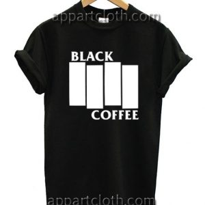 Black Coffee T Shirt Size S,M,L,XL,2XL