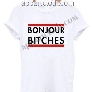 Bonjour Bitches T Shirt Size S,M,L,XL,2XL