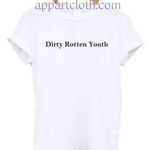 Dirty Rotten Youth T Shirt Size S,M,L,XL,2XL