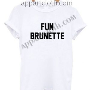 Fun Brunette T Shirt Size S,M,L,XL,2XL