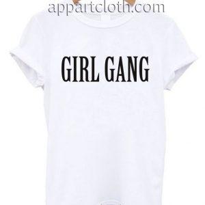 Girl Gang T Shirt Size S,M,L,XL,2XL
