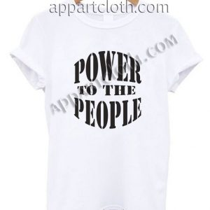 Power To The People T Shirt Size S,M,L,XL,2XL