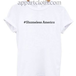 #Shameless America T Shirt Size S,M,L,XL,2XL