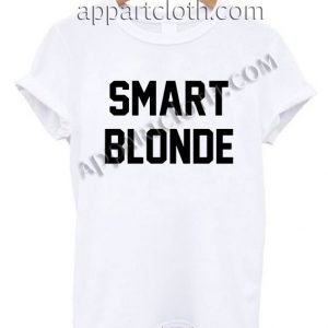 Smart Blonde T Shirt Size S,M,L,XL,2XL
