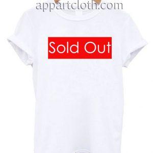 Sold Out T Shirt Size S,M,L,XL,2XL