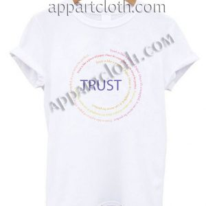 Trust is like a piece of paper T Shirt Size S,M,L,XL,2XL