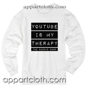 Youtube is my therapy Unisex Sweatshirts