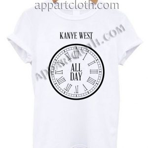 All Day Kanye West T Shirt – Adult Unisex Size S-2XL