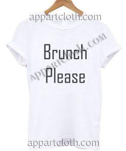 Brunch Please T Shirt – Adult Unisex Size S-2XL