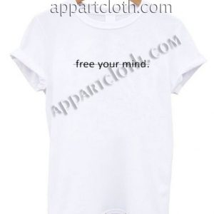 Free Your Mind T Shirt – Adult Unisex Size S-2XL