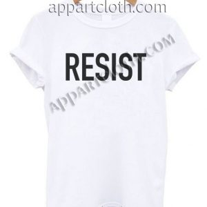 Resist T Shirt – Adult Unisex Size S-2XL