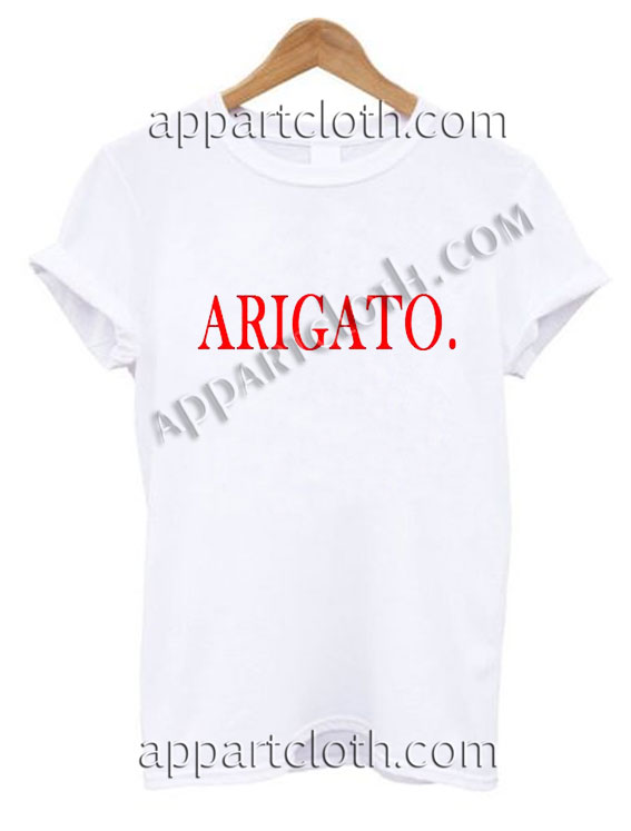 Arigato T Shirt Size S,M,L,XL,2XL