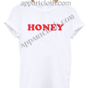 Honey T Shirt Size S,M,L,XL,2XL