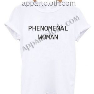 Phenomenal Woman T Shirt Size S,M,L,XL,2XL