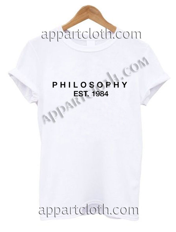 Philosophy Est 1984 T Shirt Size S,M,L,XL,2XL