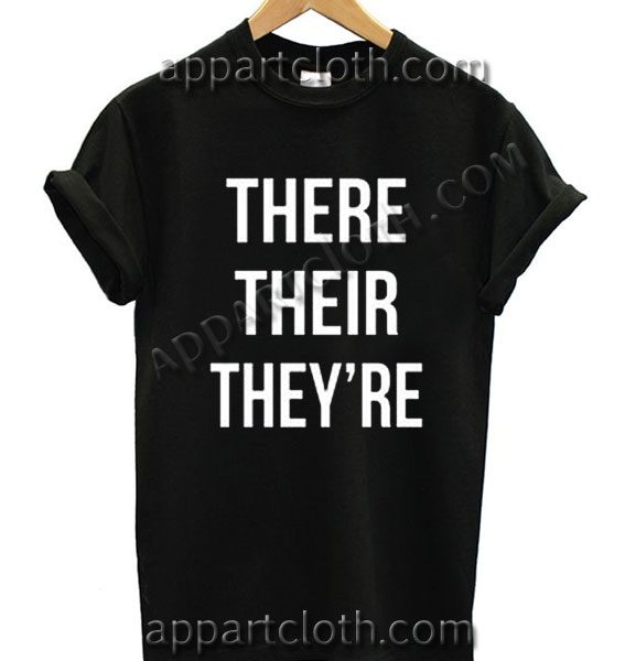 There Their They're T Shirt Size S,M,L,XL,2XL