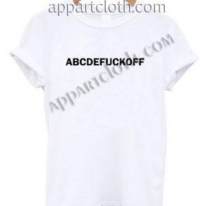 ABCEDFUCKOFF T Shirt Size S,M,L,XL,2XL