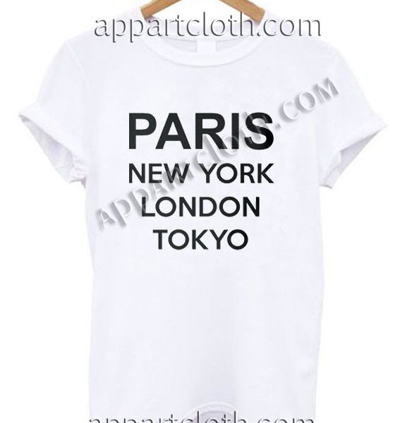 Paris New York London Tokyo T Shirt Size S,M,L,XL,2XL