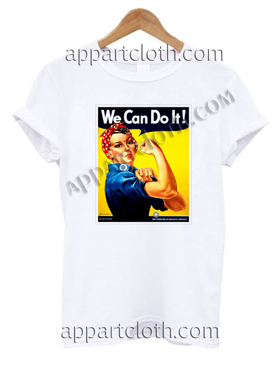 We Can Do It T Shirt Size S,M,L,XL,2XL