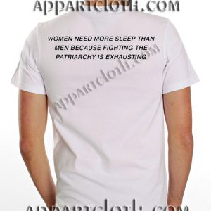 Women need more more sleep than quote T Shirt Size S,M,L,XL,2XL
