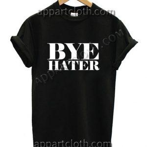 Buy Tshirt Bye Hater T Shirt Size S,M,L,XL,2XL