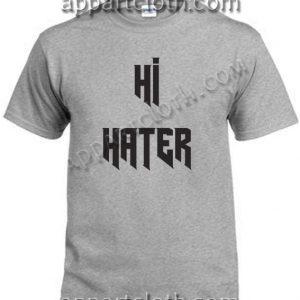 Buy Tshirt Hi Hater T Shirt Size S,M,L,XL,2XL
