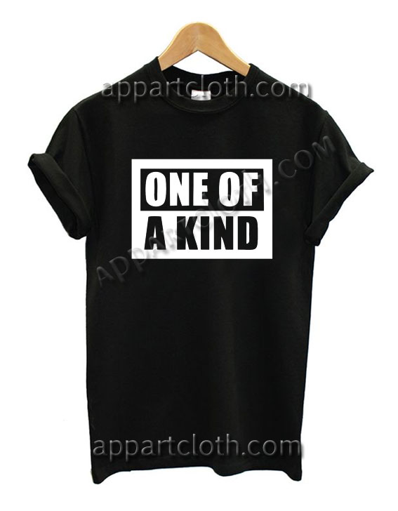 ONE OF A KIND T Shirt Size S,M,L,XL,2XL
