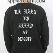 WE USED TO SLEEP AT NIGHT Unisex Sweatshirts