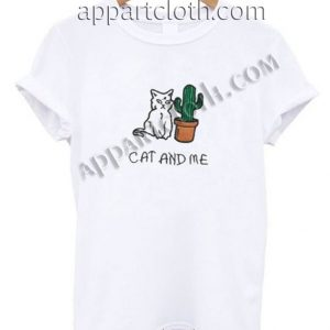 cat and me cactus Funny Shirts For Guys Size S,M,L,XL,2XL