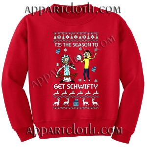 Buy rick and morty get schwifty Christmas Unisex Sweatshirts