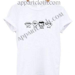 Smile kiss laugh pout Funny Shirts For Guys Size S,M,L,XL,2XL