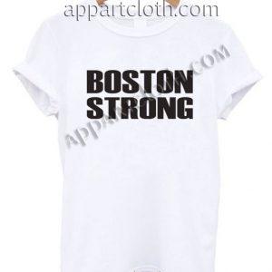 BOSTON STRONG Funny Shirts