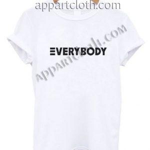 Everybody Funny Shirts