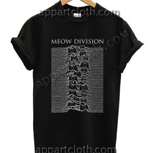 Meow Division Funny Shirts For Guys Size S,M,L,XL,2XL